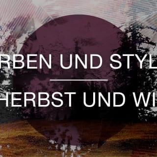 Herbst und Winter 2016/17: Farben, Designs, Trends