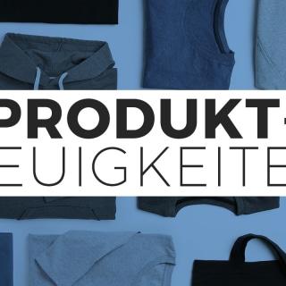 Produktneuigkeiten August 2017