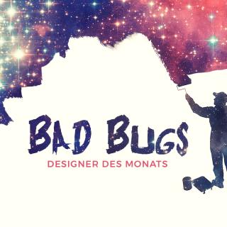 Designer des Monats: Bad Bugs
