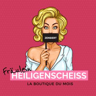 La boutique du mois – Fräulein Heiligenscheiss