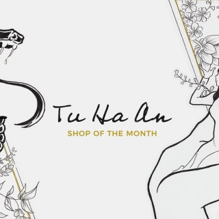 Shop of the Month – Tu Ha An