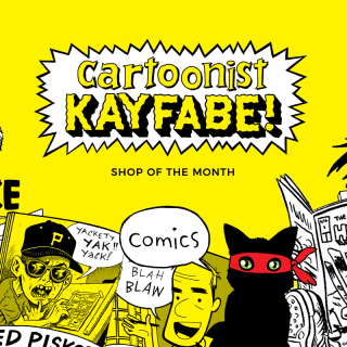 Bam! Pow! Meet Cartoonist Kayfabe, our Shop of the Month