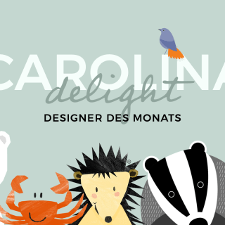 Designer des Monats: Carolina Delight