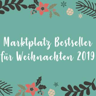 Die Marktplatz Bestseller für Weihnachten 2019