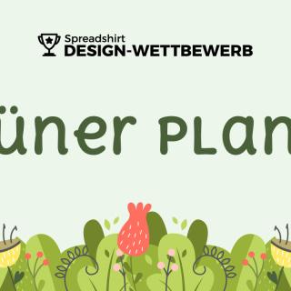 Grüner Planet? Mach mit beim Design-Wettbewerb.