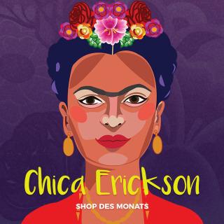 ¡Hola Chica Erickson! Unser Shop des Monats