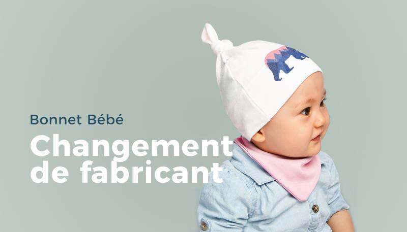 Bonnet Bébé – Changement de fabricant