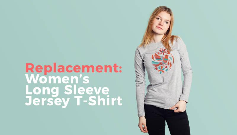 Replacement: Women's Long Sleeve Jersey T-Shirt