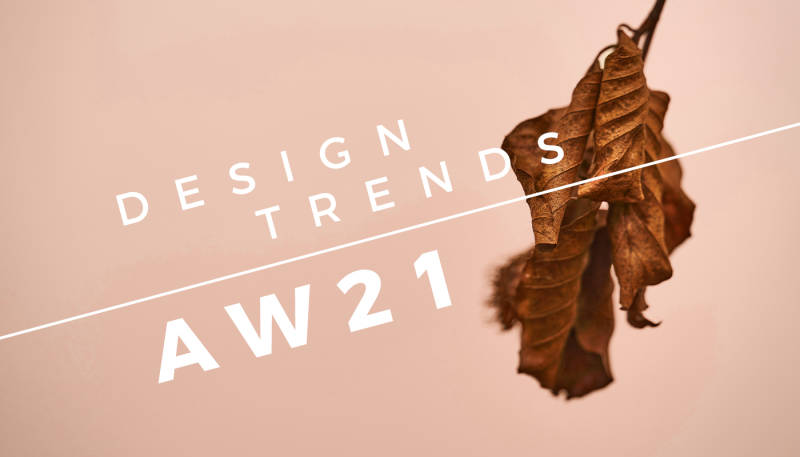 Get Inspired with Seasonal Design Trends for 2021