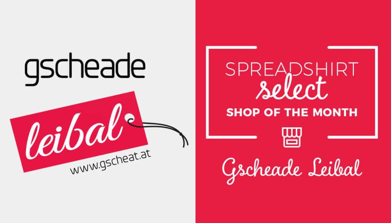 Shop of the Month: Gscheade Leibal