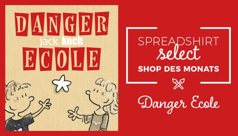 Shop des Monats: Danger Ecole
