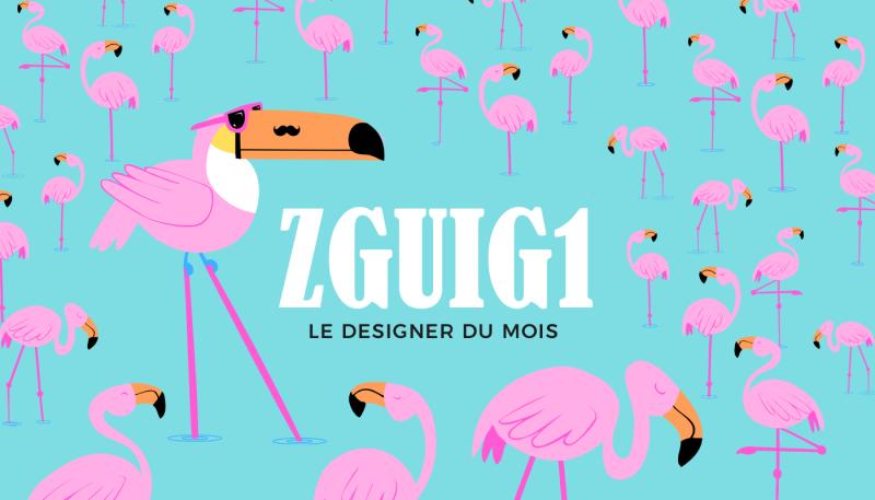 Le designer du mois : Zguig1