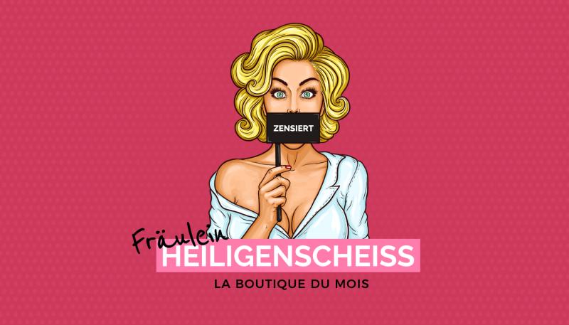 La boutique du mois: Fräulein Heiligenscheiss