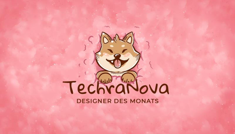 Le designer du mois: TechraNova