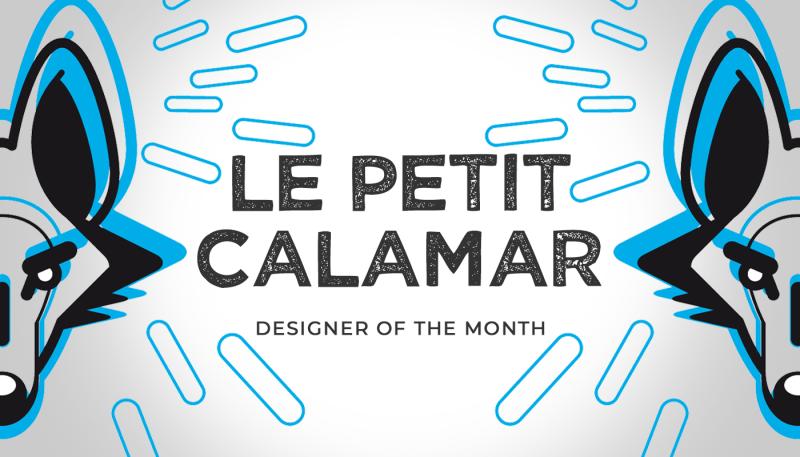 Designer of the month – Le Petit Calamar