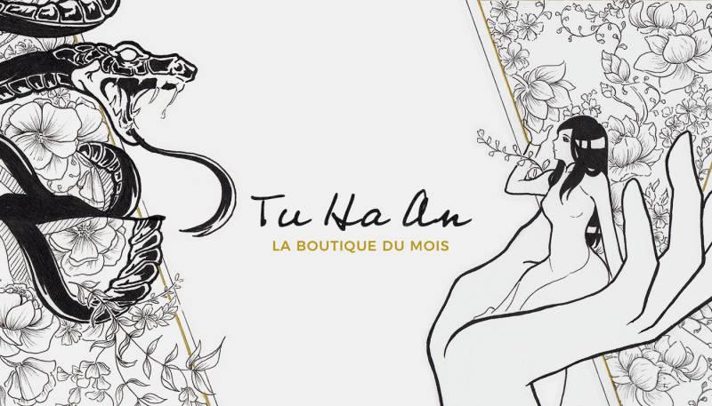 La boutique du mois – Tu Ha An