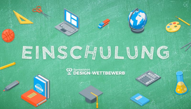 Design Wettbewerb im Mai: Einschulung