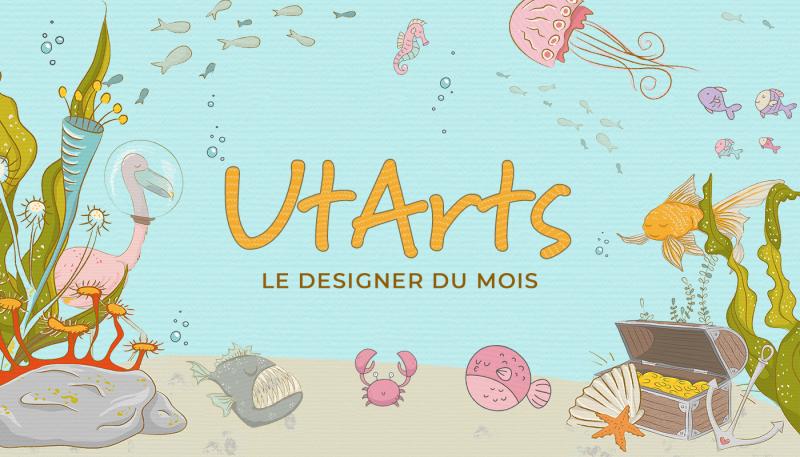 Designer du mois – UtArts