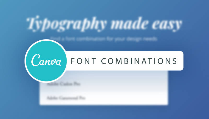 Tool Box: Font Combinations with Canva