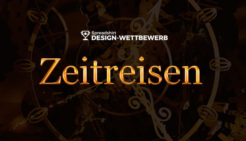 """Gewinne beim Design-Wettbewerb """"Zeitreisen"""""""