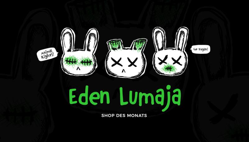 Shop des Monats: Eden Lumaja