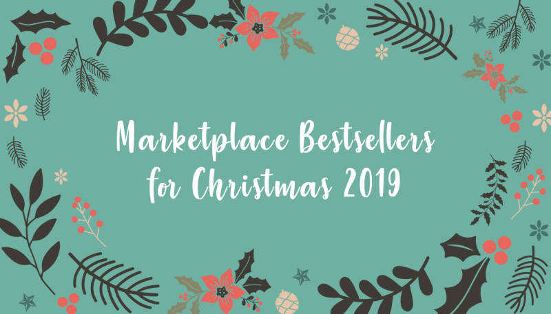 Marketplace Bestsellers for Christmas 2019
