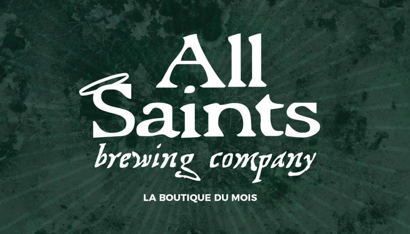 La boutique du mois – All Saints Brewing