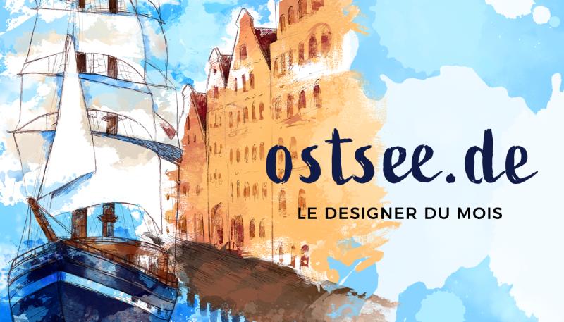 Le designer du mois – Ostsee.de