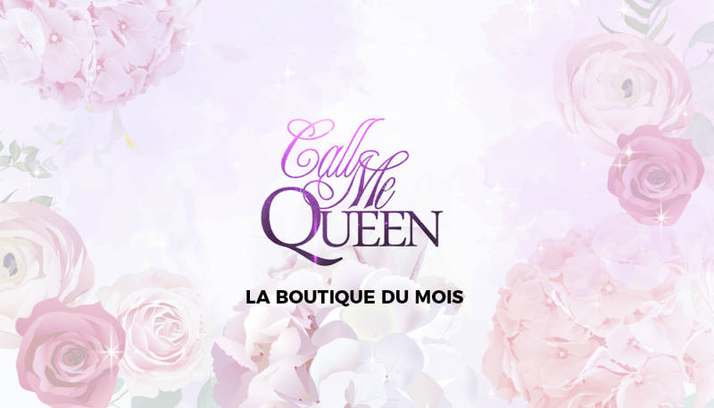 La boutique du mois – Call me Queen