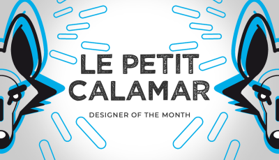Designer of the month – Le Petit Calamar