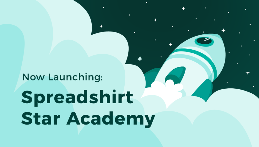 Welcome to Spreadshirt Star Academy