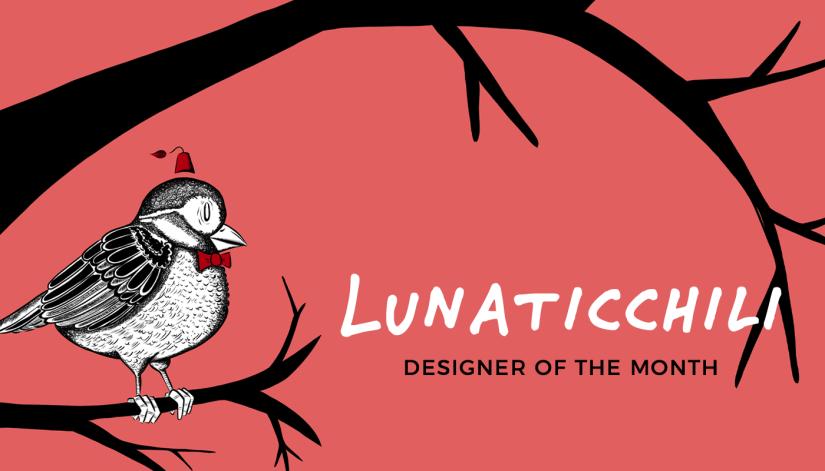 Meet Your Inner Child: Designer of the month Lunaticchili