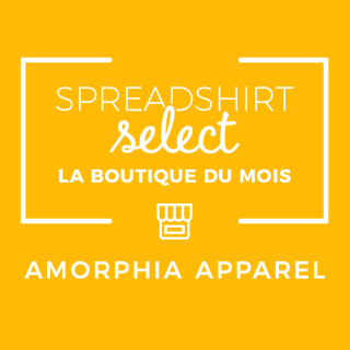 Spreadshirt Select – La boutique du mois: Amorphia Apparel