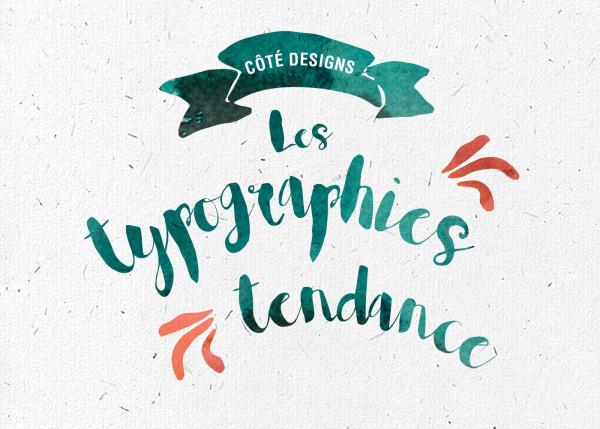 Les typographies tendance