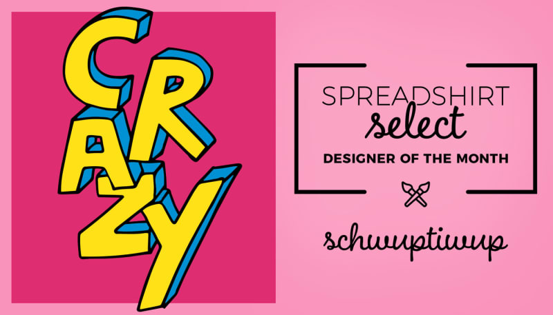 Designer of the Month: Schwuptiwup