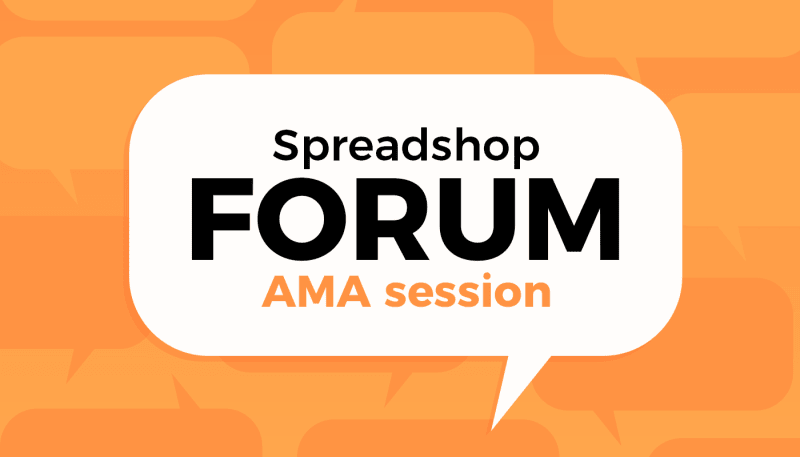 Coming Soon: Spreadshop Forum's AMA Session