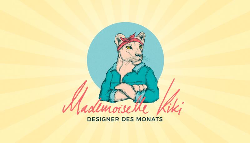 Designer des Monats: Mademoiselle Kiki