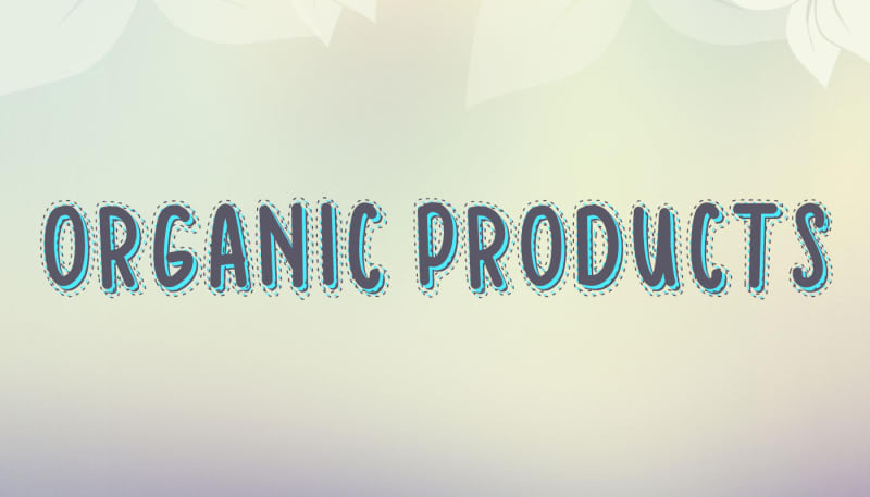 Organic Products under the Microscope