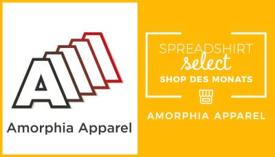 Spreadshirt Select Shop des Monats: Amorphia Apparel