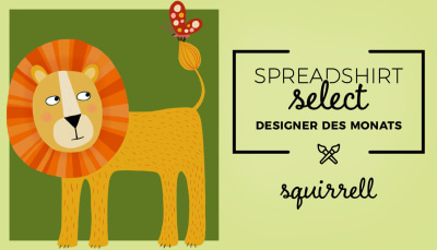 Spreadshirt Select Designer des Monats: Squirrell