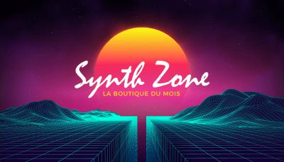 La boutique du mois: Synth Zone