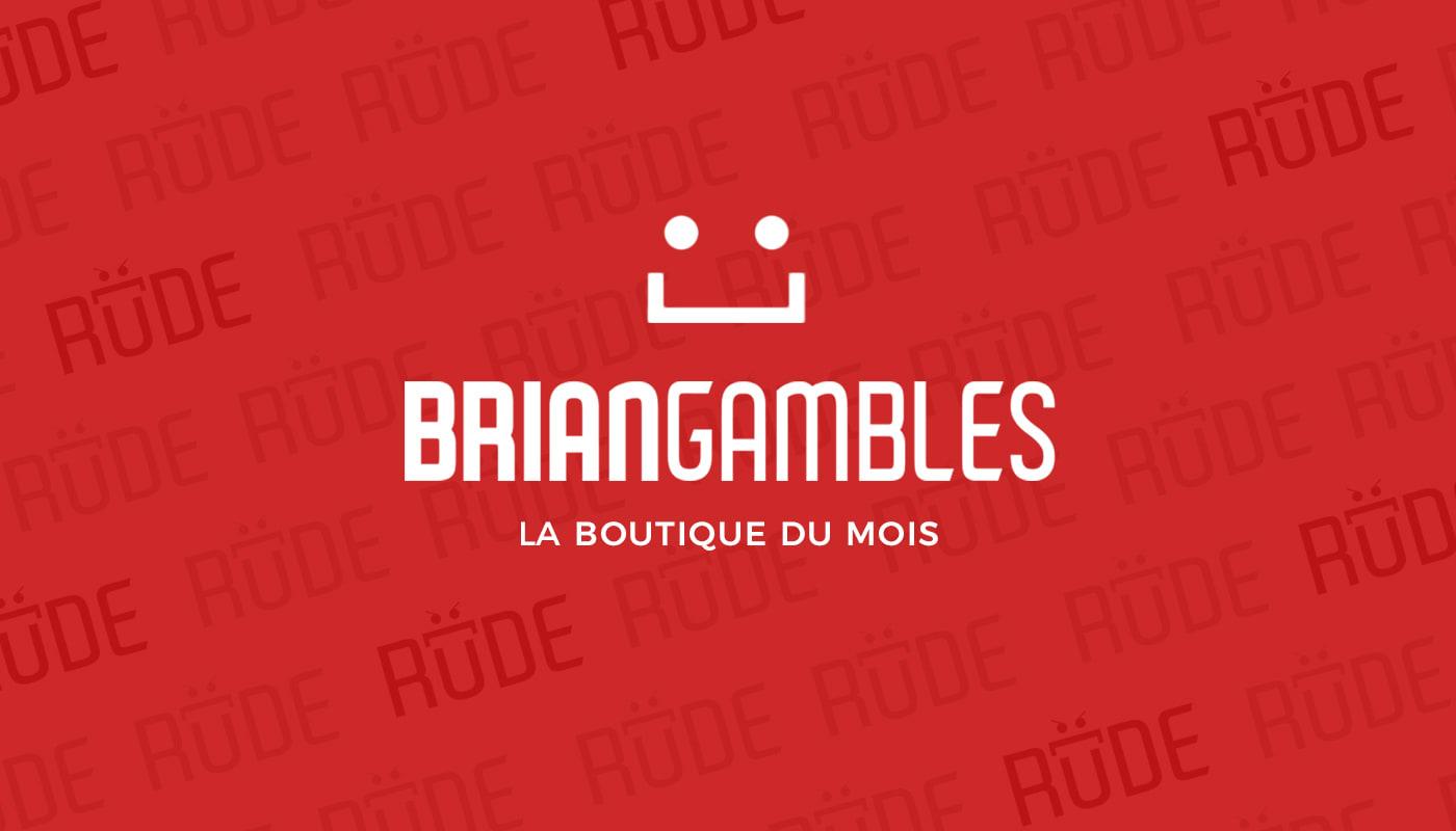 La boutique du mois : Briangambles