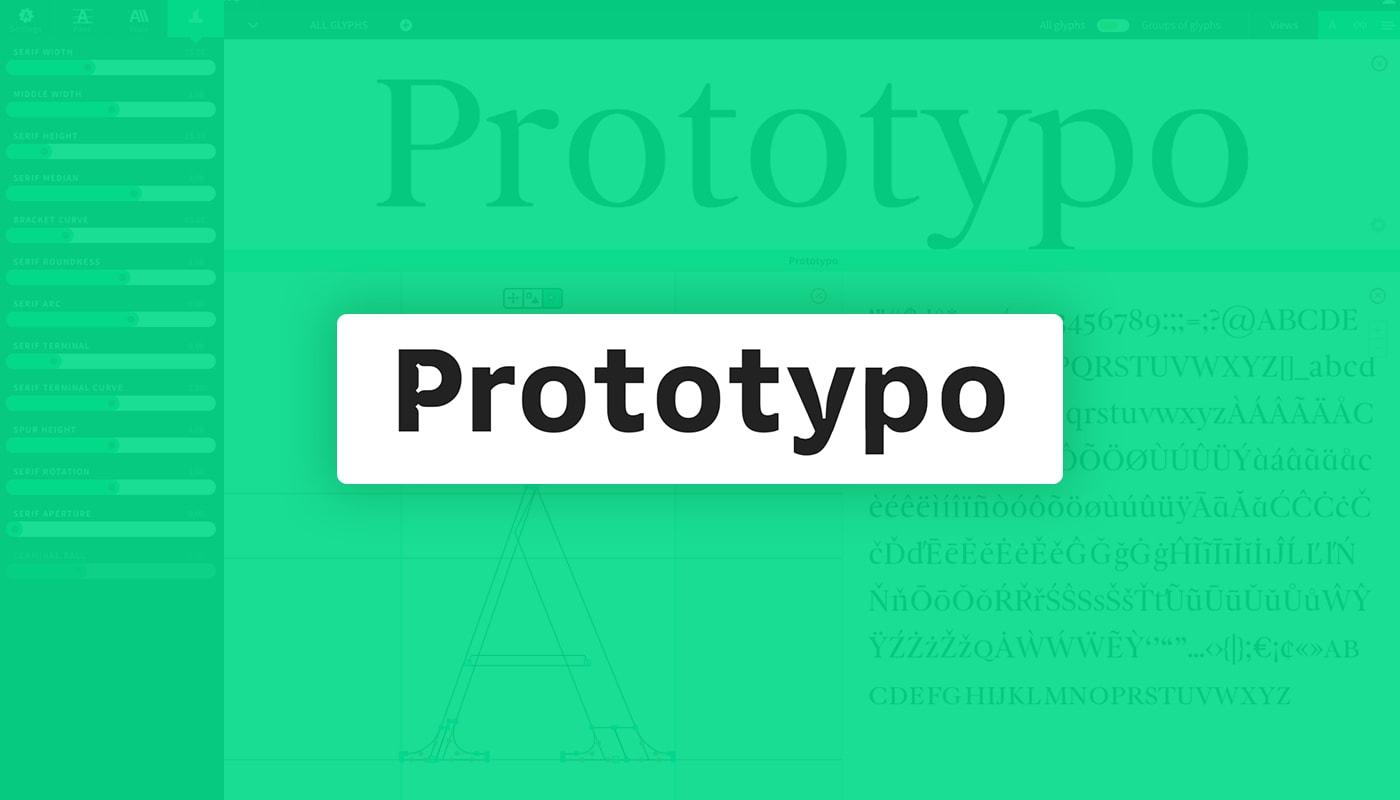 Gestalte Deine Typo mit Prototypo