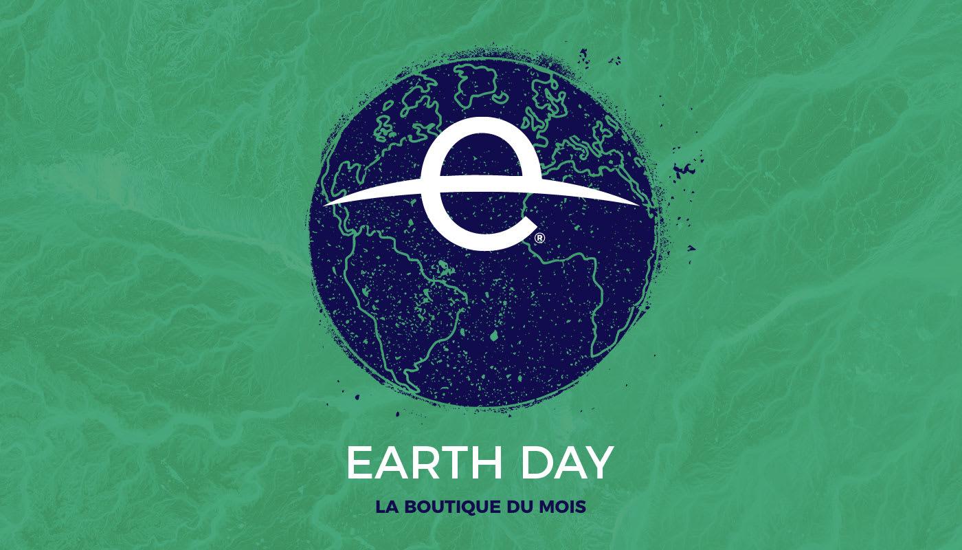 La boutique du mois – Earth Day