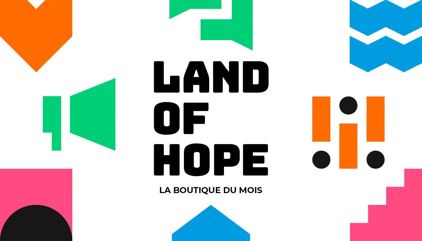 La boutique du mois – Land of Hope