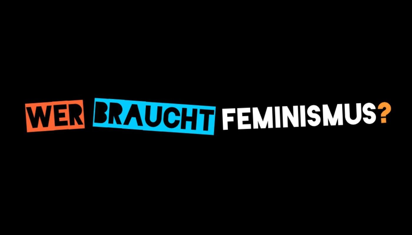 L'interview dans la tendance – Qui a besoin du féminisme ?